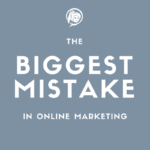 Biggest Mistake Online Marketing NinetyNine Media