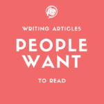 Write Articles People Want To Read NinetyNine Media