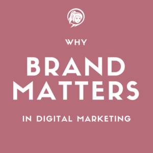 Why Your Internet Marketing Hinges On Having a Solid Brand
