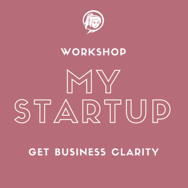 My Startup Workshop Entrepreneur Lifestyle Business